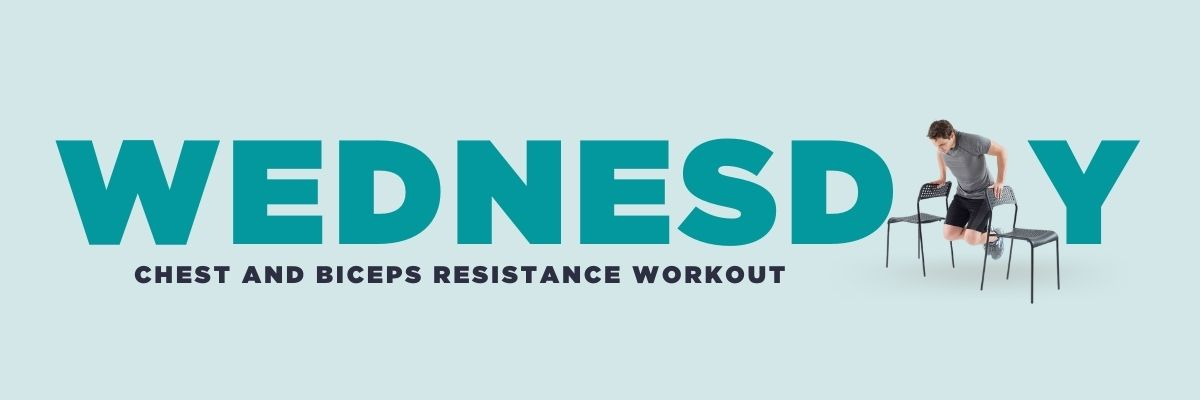 Wednesday: chest and biceps resistance workout